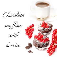 Chocolate muffins with berries and a cup of coffee