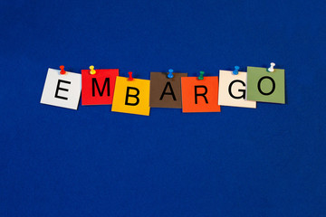 Embargo - Business and Economics sign