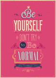"""Vintage """"Be Yourself"""" Poster. Vector illustration."""