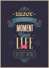 """Vintage """"Njut av varje ögonblick"""" affisch. Vector illustration."""