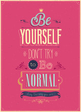 "Vintage ""Be Yourself"" affiche. Vector illustration."
