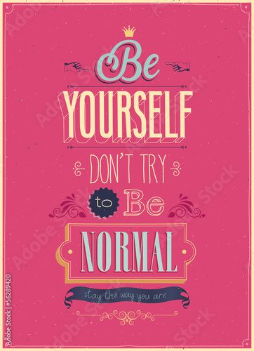 "Vintage ""Be Yourself"" Poster. Vector illustration."