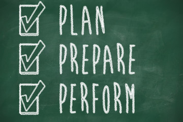 plan prepare perform