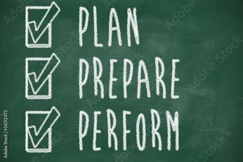 plan prepare perform