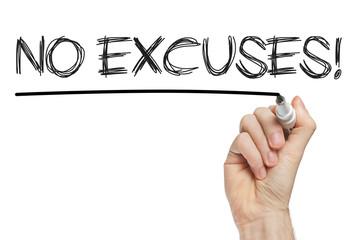 no excuses phrase