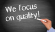We focus on quality !