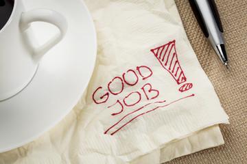 good job on a napkin