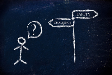 business choices: challenge or safety