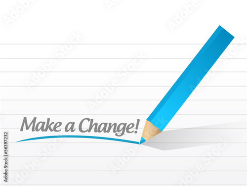 make a change written on a white paper