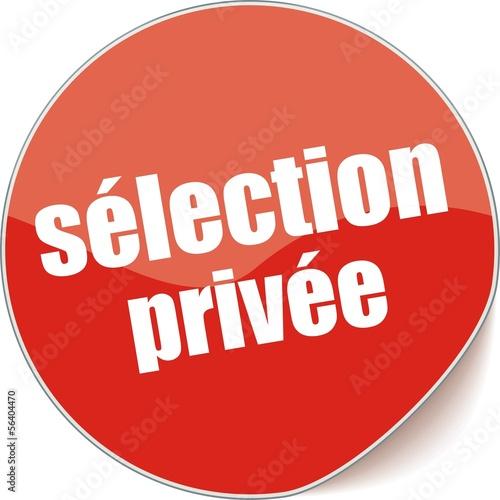 étiquette sélection privée