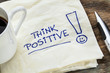 think positive on a napkin
