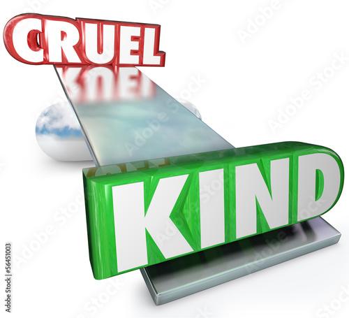 Cruelty Vs Kindness Words Balance Cruel or Kind
