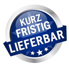 """Button mit Banner """" KURZFRISTIG LIEFERBAR """""""