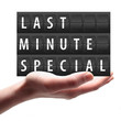 Last Minute Special
