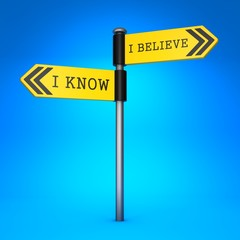 Know or Believe. Concept of Choice.