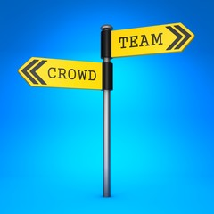 Crowd or Team. Concept of Choice.