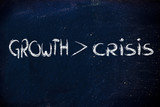 growth is stronger than crisis poster