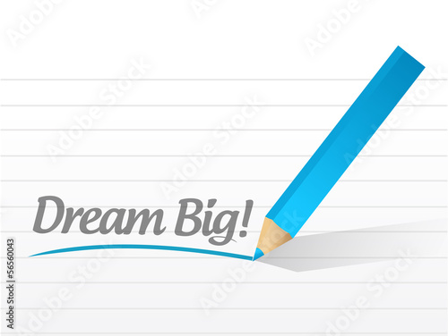 dream big message illustration design