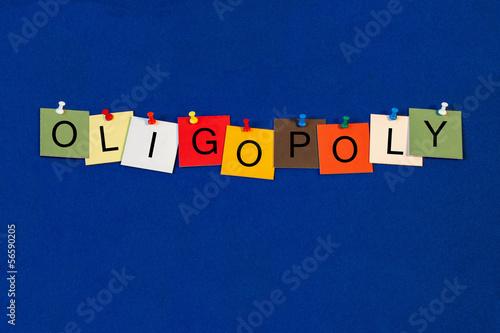 Oligopoly - Business Markets Sign