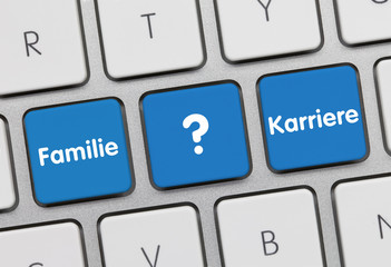 Familie oder Karriere Tastatur