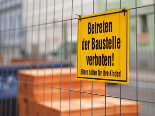 Betreten der Baustelle verboten