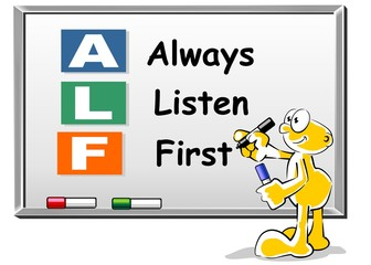 Always Listen First ALF acronym on Whiteboard