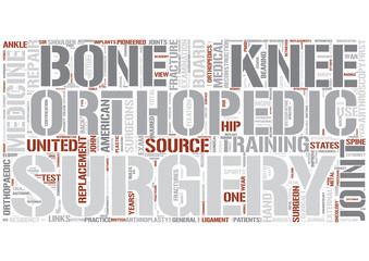 Orthopedic surgery Word Cloud Concept