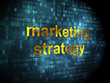 Advertising concept: Marketing Strategy on digital background