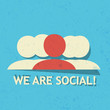 We are social!