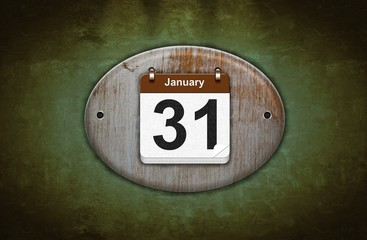 Old wooden calendar with January 31.