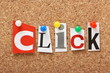 The word Click on a cork notice board