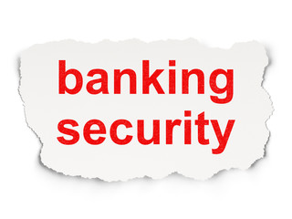 Safety concept: Banking Security on Paper background