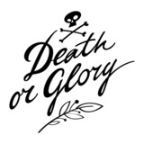 Death or Glory victory war fame battle win defeat lose poster