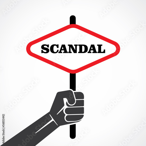 scandal placard hold in hand stock vector