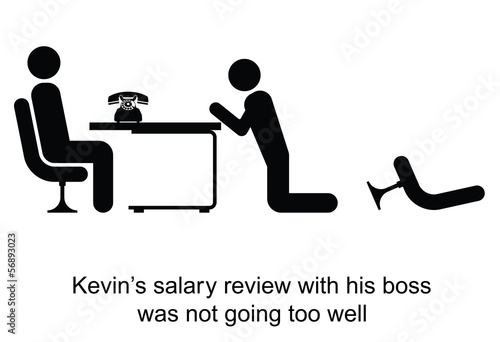 Kevin salary review was not going too well