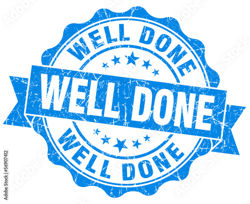 Well Done Grunge blue scratched isolated Stamp