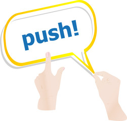 hands holding push word on speech bubbles