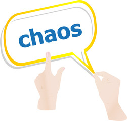 hands push word chaos on speech bubbles