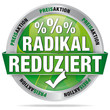 Radikal reduziert - Preisaktion