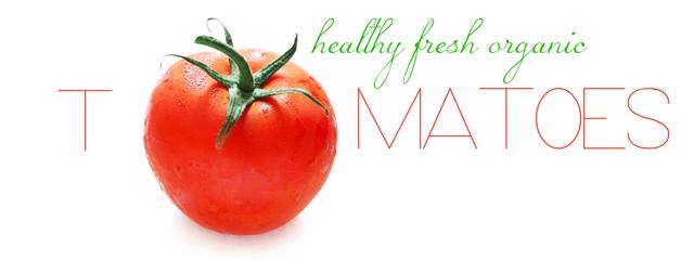Healthy Fresh Organic Tomatoes
