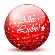 Kugel, Glaskugel, Alles Liebe, Textur, Text, Grüße, Rot, deutsch