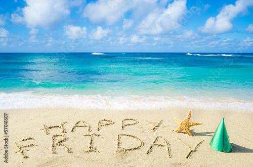 "Leinwanddruck Bild Sign ""Happy Friday"" on the sandy beach"