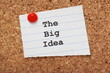 The Big Idea paper note on a cork notice board