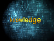 Education concept: Knowledge on digital background