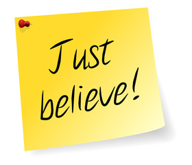 Yellow Sticky Note With Just Believe Message
