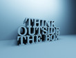 Think outside the box 3D letters