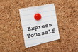 Express Yourself on a paper note pinned to a cork board