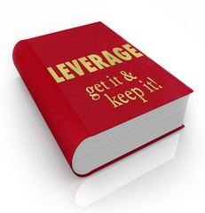 Leverage Get It Keep It Book Cover Advantage