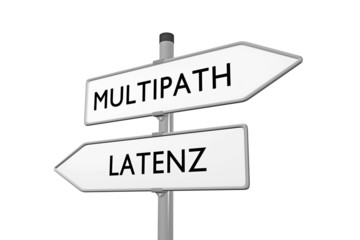 Multipath / Latenz