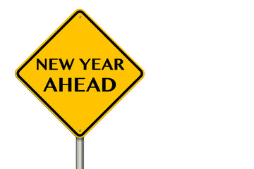 New year Ahead traffic sign